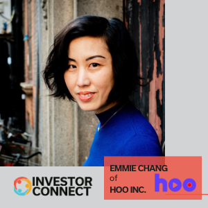 Investor Connect: Emmie Chang of Hoo Inc.