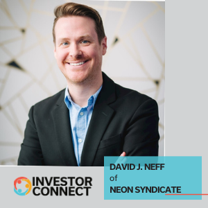 Investor Connect: David J. Neff of Neon Syndicate