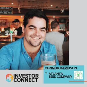 Investor Connect: Connor Davidson of Atlanta Seed Company