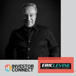 Investor Connect: Eric Levine of Eric Levine Global