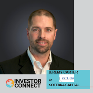 Investor Connect: Jeremy Carter of Soterra Capital