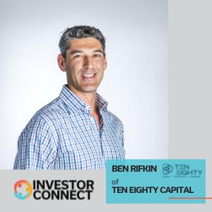 Investor Connect: Ben Rifkin of Ten Eighty Capital