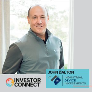 Investor Connect: John Dalton of Industrial Device Investments