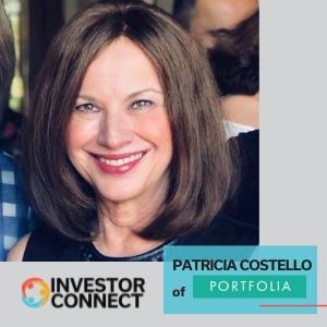 Investor Connect: Patricia Costello of Portfolia