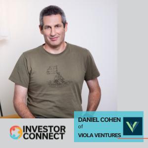 Investor Connect: Daniel Cohen of Viola Ventures