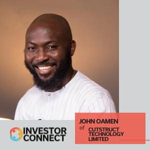 Investor Connect: John Oamen of CutStruct Technology Limited