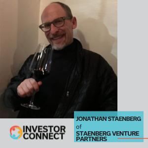 Investor Connect: Jonathan Staenberg of Staenberg Venture Partners