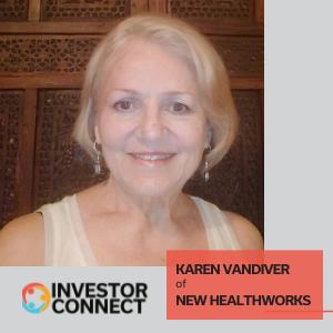 Investor Connect: Karen Vandiver of New Healthworks