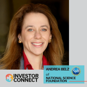 Investor Connect: Andrea Belz of the National Science Foundation