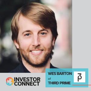 Investor Connect: Wes Barton of Third Prime