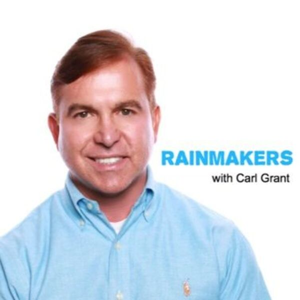 rainmakers with carl grant