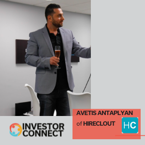 Investor Connect: Avetis Antaplyan of HIRECLOUT