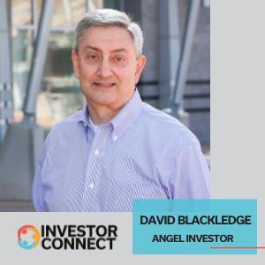 Investor Connect: David Blackledge – Angel Investor (Grand Canyon University/Davis Miles Law Firm)