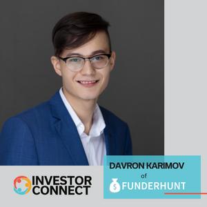 Investor Connect: Davron Karimov of FunderHunt