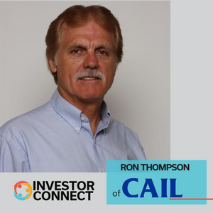 Investor Connect: Ron Thompson of CAIL