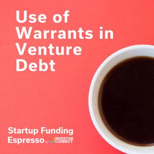 Use of Warrants in Venture Debt